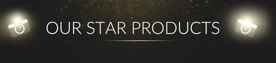 Our Star Products
